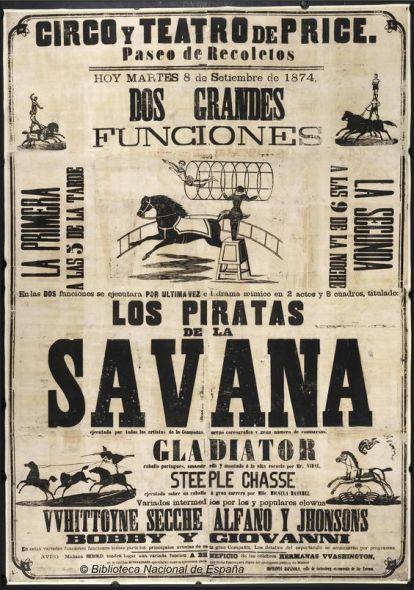 Los piratas de la Savana. Circo Price 1874